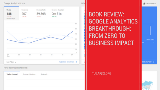 Book Review: Google Analytics Breakthrough: From Zero to Business Impact