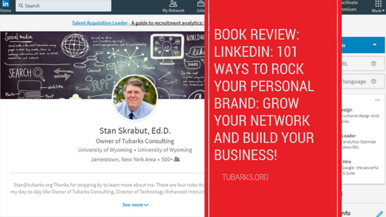 Book Review: LinkedIn: 101 Ways To Rock Your Personal Brand: Grow your network and build your business!